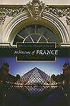Reference Guides to National Architecture Ser.: Architecture of France by...