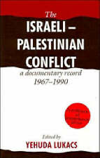 The Israeli-Palestinian Conflict: A Documentary Record, 1967-1990, , Very Good c