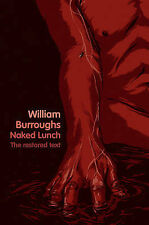 Naked Lunch: The Restored Text, William Burroughs, New