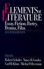 Elements Of Literature Fourth 4th Edition by Robert Scholes