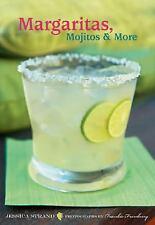 Margaritas, Mojitos & More- Jessica Strand