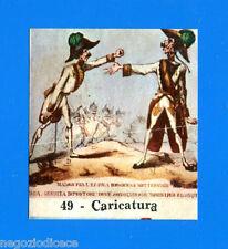 CENTENARIO UNITA D'ITALIA - Figurina-Sticker n. 49 - CARICATURA -Rec