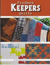 Finders Keepers Quilts - Eddie McGinnis with Susan Knapp for Kansas City Star