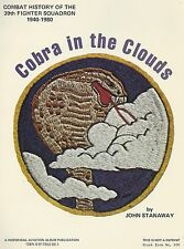 COBRA in the Clouds: History, 39th Fighter Squadron, 1940-1980, WWII & Korea NEW