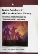 Major Problems In African American History Volume 2 by Holt