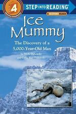 Step into Reading Ser.: Ice Mummy : The Discovery of a 5,000 Year-Old Man by...