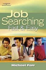 Job Searching Fast and Easy (Job Searching)-ExLibrary