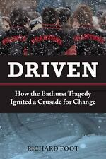 Driven: How the Bathurst Tragedy Ignited a Crusade for Change-ExLibrary