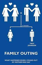 Family Outing: What Happened When I Found Out My Mother Was Gay-ExLibrary