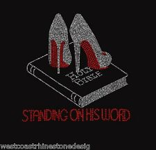 Holy Bible Heels Standing on His Word Stiletto Rhinestone Iron on T Shirt  6KQE