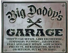 Big Daddy's Garage Funny Tin Sign  NEW
