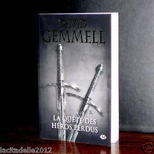 David Gemmell - La quête des héros perdus / Milady / NEUF