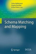 Schema Matching and Mapping (Data-Centric Systems and Applications), , Good Book
