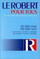Le Robert Pour Tous: Dictionnaire de la Langue Francaise by Le Robert
