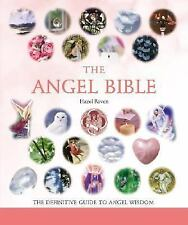 The Angel Bible: The Definitive Guide to Angel Wisdom, Raven, Hazel, Good Condit