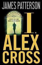 I, Alex Cross by James Patterson (2009)HC 1st