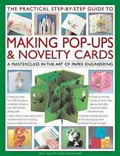The Practical Step-by-step Guide to Making Pop-ups & Novelty Cards: a How-to...