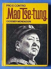 26544 M. Bodino - Pro e contro: Mao Tse-Tung - I Dossier Mondadori N. 3 - 1971