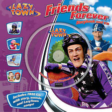 Friends Forever (LazyTown) (Book & CD),