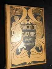 The Badminton Magazine of Sports & Pastimes 10 - 1900 - Hunting Shooting Fishing