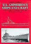 U.S. Amphibious Ships and Craft: An Illustrated Design History
