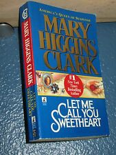 Let Me Call You Sweetheart by Mary Higgins Clark *FREE SHIPPING* 0671568175