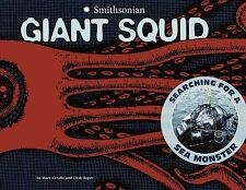 Giant Squid : Searching for a Sea Monster by Mary M. Cerullo (2012, Paperback)