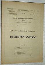 DOCUMENTATION FRANCAISE 1948 COLONIES AFRIQUE EQUATORIALE A.E.F. MOYEN-CONGO
