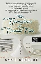 The Coincidence of Coconut Cake (Thorndike Press Large Print Women's Fiction), R