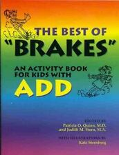 The Best of Brakes: An Activity Book For Kids with ADD-ExLibrary