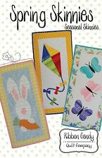 SPRING SEASONAL SKINNIES QUILTING PATTERN, From Ribbon Candy Quilt Company NEW