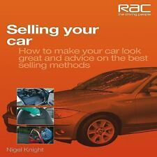Selling Your Car: How to Make Your Car Look Great and Advice on the Be-ExLibrary