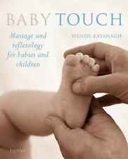 Baby Touch: Massage and Reflexology for Babies and Children