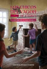 El misterio de la casa amarilla Spanish Edition The Boxcar Children Mysteries