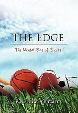 The Edge : The Mental Side of Sports by Pattie Freeman Ch.T Mst (2011,...