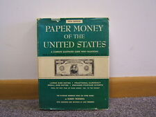 Paper Money of the United States 5th Edition 1964 Illustrated Guide BR