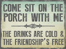 Sun Protected Come Sit on the Porch With Me Metal Sign, Outdoor Living