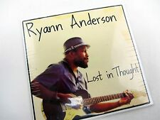 "New CD - Ryann ""Guitar"" Anderson - Lost in Thought - 2014 Cleveland Ohio"
