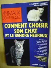 Livre Comment choisir son chat et le rendre heureux /J6