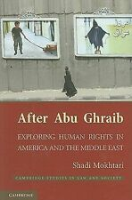 Cambridge Studies in Law and Society Ser.: After Abu Ghraib : Exploring Human...