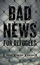Philo-Bad News For Refugees  BOOK NEW