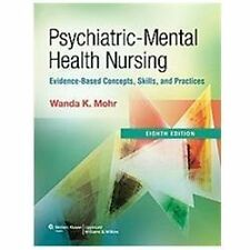 Psychiatric-Mental Health Nursing: Evidence-Based Concepts, Skills, and Practice