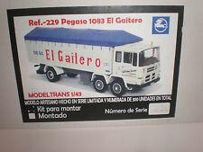 1/43 Pegaso 1083 EI Gaitero truck KIT / Modeltrans Ref.-229