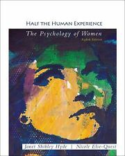 Half the Human Experience by Janet Shibley Hyde and Nicole Else-Quest (2012,...