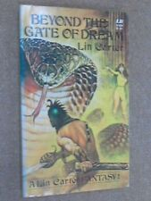 BEYOND THE GATE OF DREAM BY LIN CARTER * PAPERBACK *