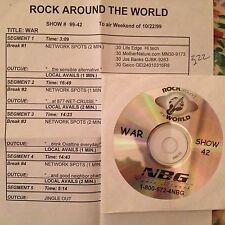 RADIO SHOW: ROCK AROUND THE WORLD #99-42 WAR! EXCLUSIVE RARE INTERVIEWS