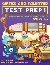Gifted and Talented Test Prep 1 : Geared for Nnat and Olsat for Ages 3-6 by...