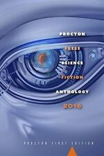 Procyon Science Fiction Anthology 2016 by Multiple Authors (2017, Paperback)