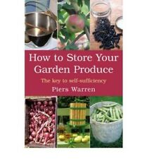 HOW TO STORE YOUR GARDEN PRODUCE - BRAND NEW PAPERBACK