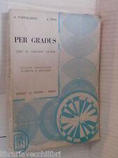 PER GRADUS A Pappalardo A Piso Il Tripode 1972 libro latino manuale corso di